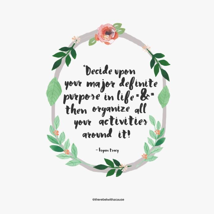 decide upon your major definite purpose